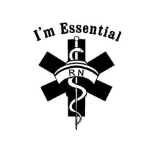 Load image into Gallery viewer, i'm essential rn nurse sticker
