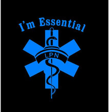 Load image into Gallery viewer, i'm essential lpn nurse car decal