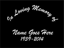 Load image into Gallery viewer, In Loving Memory Memorial Decal Custom car truck window sticker