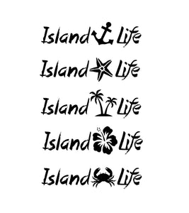 Island Life Decal Custom Vinyl Car Truck window bumper Sticker
