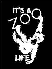 Load image into Gallery viewer, Its a Zoo Life decal Custom Vinyl car truck window laptop bumper sticker