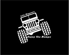 Load image into Gallery viewer, jeep life happens enjoy the bumps decal jeep sticker
