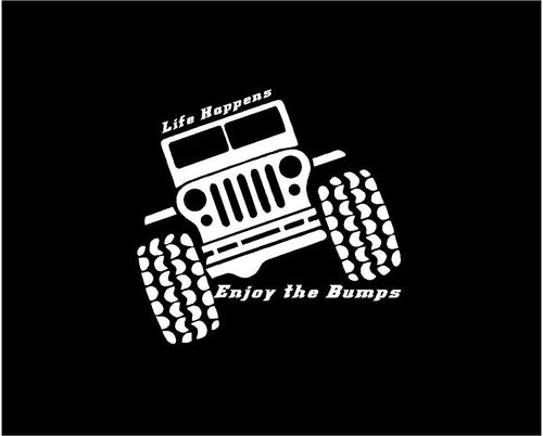 jeep life happens enjoy the bumps decal jeep sticker