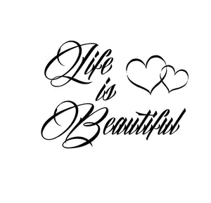 Life is Beautiful Decal Custom Vinyl car truck window sticker
