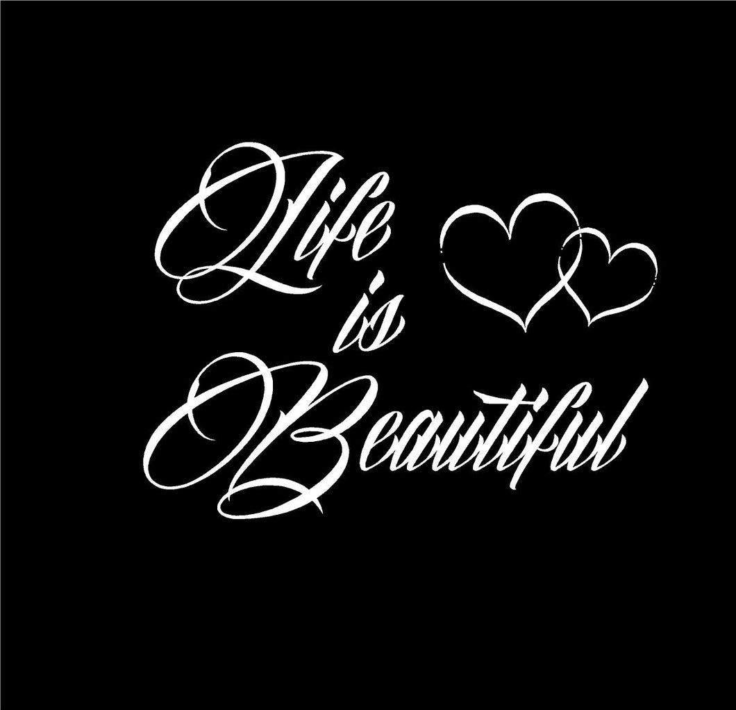 life is beautiful decal car truck window sticker