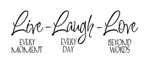 Live Laugh Love Interior wall quote decal