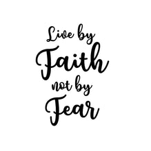 Load image into Gallery viewer, faith over fear decal