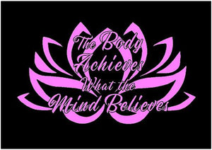 Lotus Flower Decal The Body Achieves What the Mind Believes car window fitness health sticker