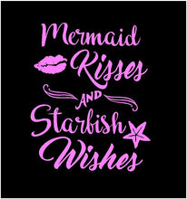 Load image into Gallery viewer, Mermaid kisses and starfish wishes decal