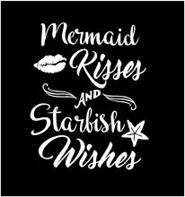 Load image into Gallery viewer, mermaid kisses and starfish wishes window decal