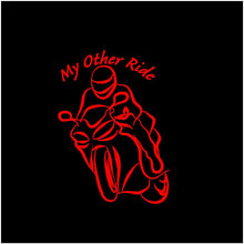 Load image into Gallery viewer, My Other Ride Motorcycle Decal Custom Vinyl Car Truck Window Street Bike Sticker