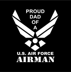 Proud Dad of a US Air Force Airman decal