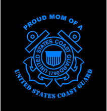 Load image into Gallery viewer, US coast guard proud mom decal