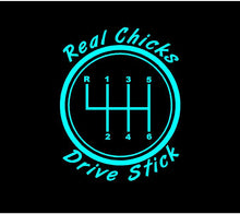 Load image into Gallery viewer, Real Chicks Drive Stick Decal Custom Vinyl car truck window sticker
