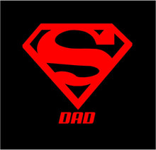 Load image into Gallery viewer, super dad sticker