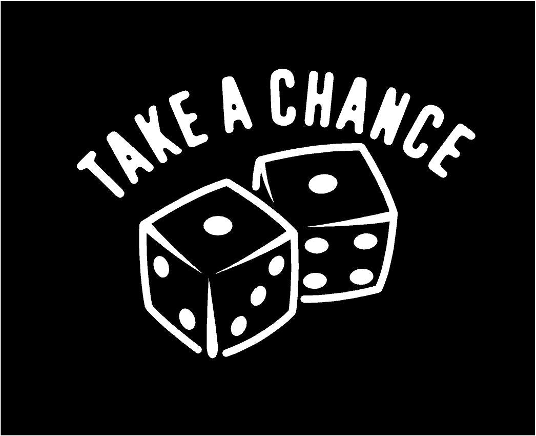 Take a Chance Dice decal Custom Vinyl car truck window casino gambling sticker