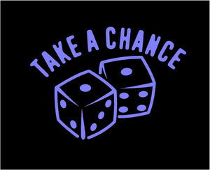 Take a Chance Dice Decal Custom Vinyl car truck window casino sticker