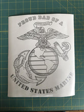 Load image into Gallery viewer, proud dad of a usmc marine car decal