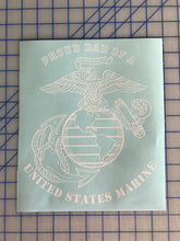 Load image into Gallery viewer, Proud dad of  usmc marine decal