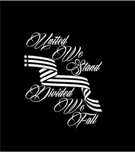 United We Stand Divided We Fall Decal Custom Vinyl Car Truck Window Sticker