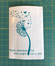 Load image into Gallery viewer, Dandelion Bloom Wherever the Wind Might Carry You custom Vinyl Laptop Decal sticker