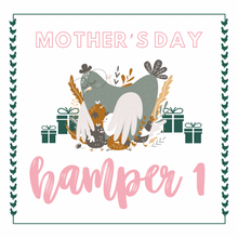 Load image into Gallery viewer, Mother's Day Hamper 1
