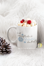 Load image into Gallery viewer, Ceramic Mug - 11 oz ~ A Snowflake Is Winter's Butterfly