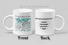 Load image into Gallery viewer, Ceramic Mug - 11 oz ~ To My Mother In Law