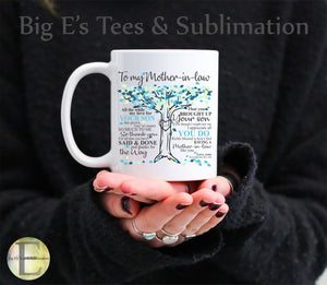 Ceramic Mug - 11 oz ~ To My Mother In Law