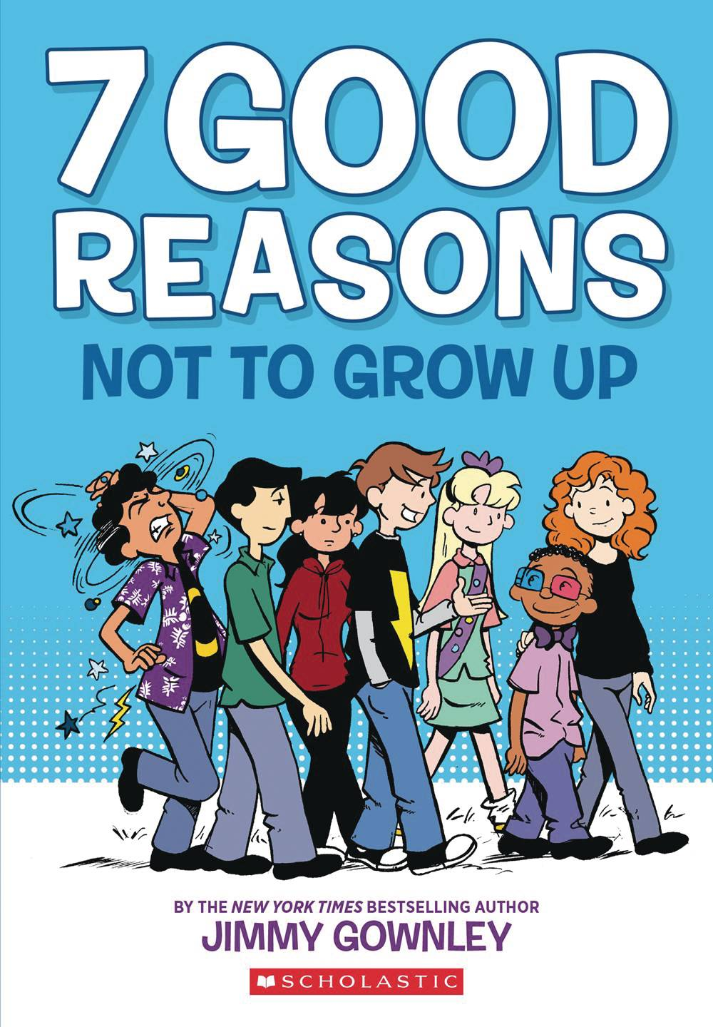 7 GOOD REASONS NOT TO GROW UP HC GN  PRE-ORDER