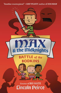 MAX AND THE MIDKNIGHTS ILLUS YA NOVEL HC BATTLE OF THE BODKI PRE-ORDER