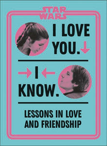 STAR WARS I LOVE YOU I KNOW HC  PRE-ORDER