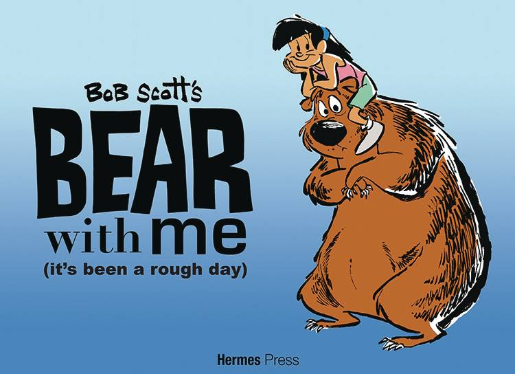 BEAR WITH ME HC  PRE-ORDER