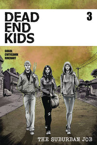 DEAD END KIDS SUBURBAN JOB #3 (OF 4) CVR A MADD PRE-ORDER