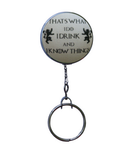 "Retractable ID Badge Reel - ""That's What I Do I Drink And I Know Things"""