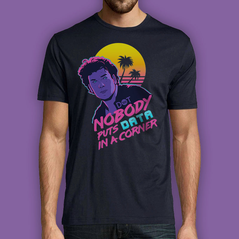 Nobody puts data in a corner - Mens T-Shirt