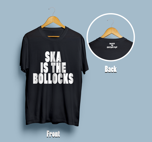 Ska Is The Bollocks T-Shirt