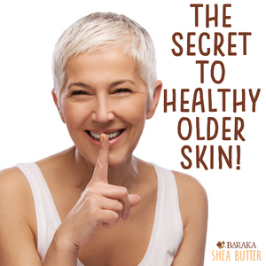 Using Baraka Shea Butter in My 60's