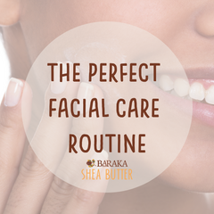 perfect facial care routine
