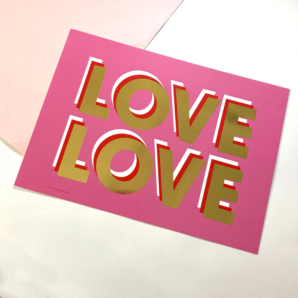 Love Love - Gold Foil - Special Edition Print