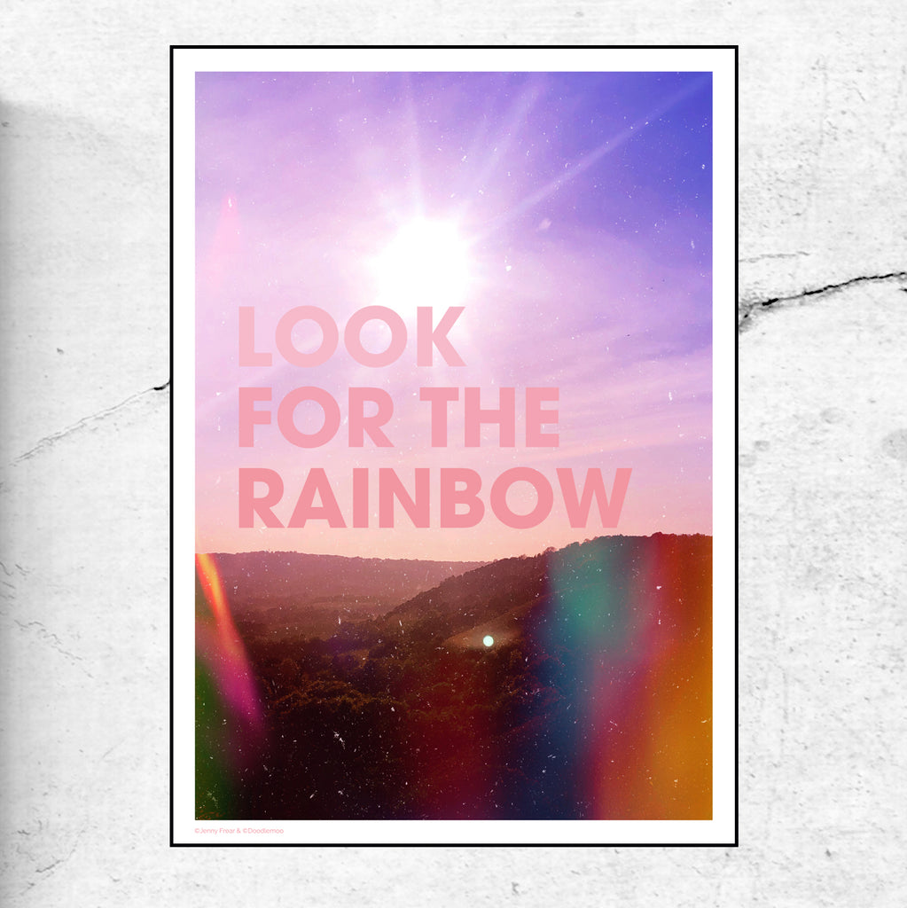 Look For The Rainbow - Limited edition Print