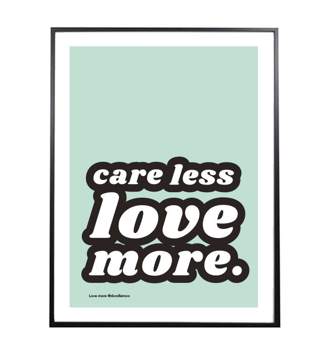LOVE MORE; Typographic art print Mint Green