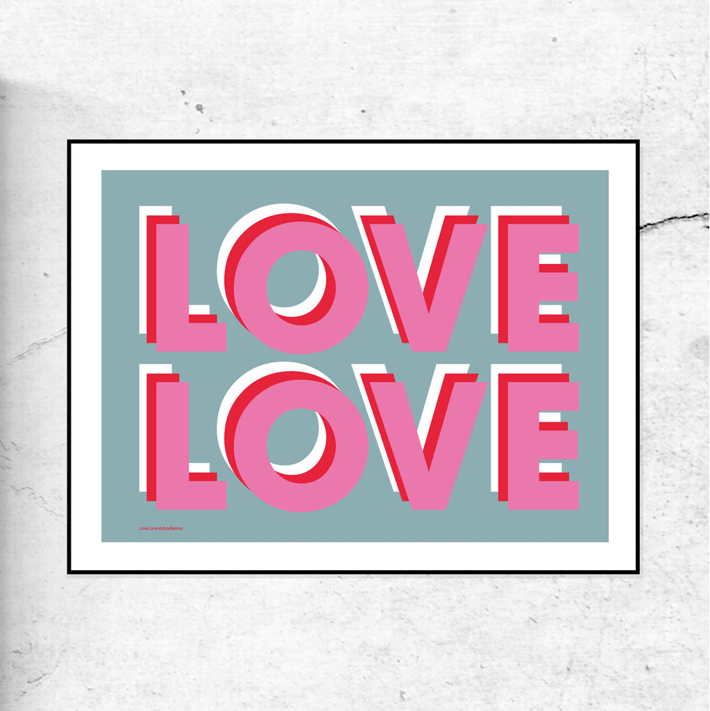 Love Love - Typographic Art Print