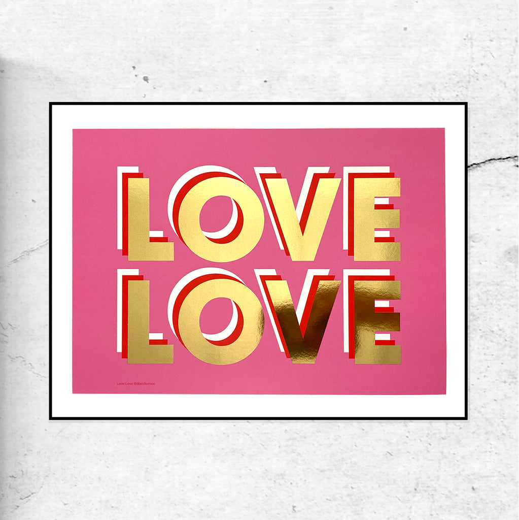 Love Love - Gold Foil - SLIGHTLY MARKED