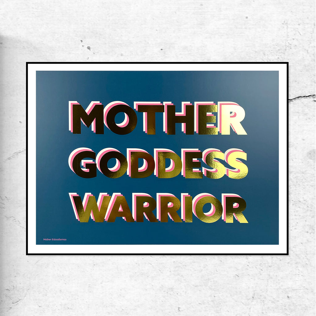 Mother, Goddess, Warrior - Gold Foil - Blue - Special Edition Print