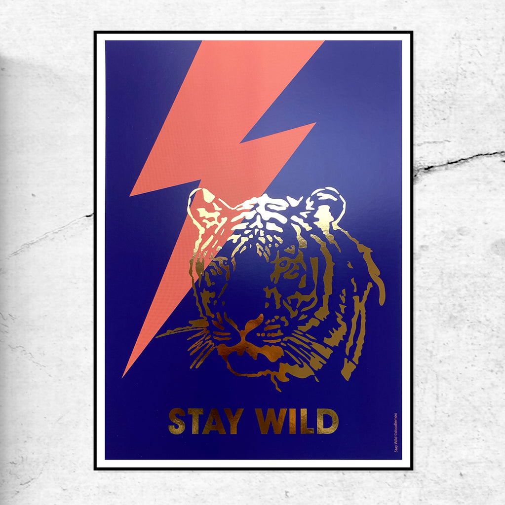 Stay Wild Tiger Art Print - Gold Foil