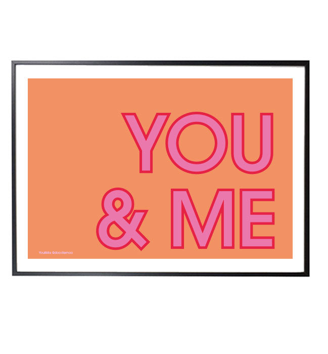 YOU&ME typographic print with pink letters in orange background