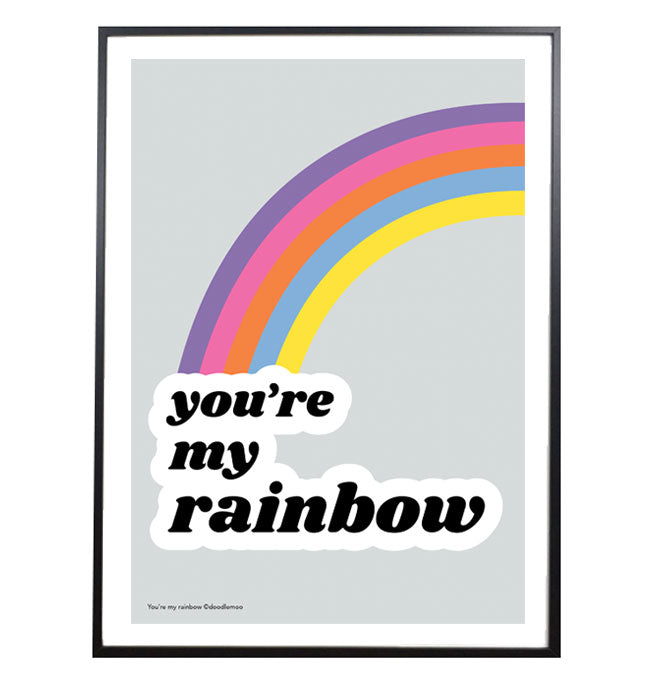 Typographic you're my rainbow print