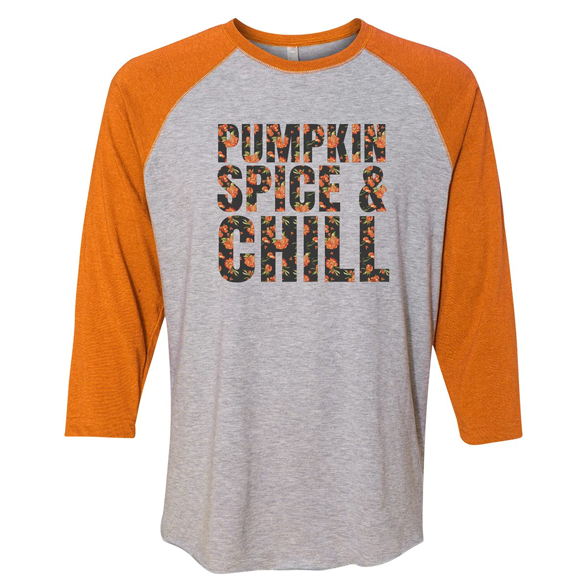 Pumpkin Spice and Chill Raglan