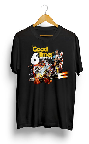 Good Times 6th Anniversary Tee - meaniemart, pins, patches